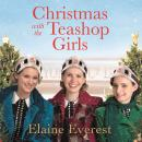 Christmas with the Teashop Girls Audiobook