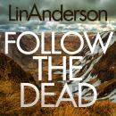 Follow the Dead Audiobook