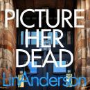 Picture Her Dead Audiobook