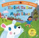 The Girl, the Bear and the Magic Shoes: Book and CD Pack Audiobook