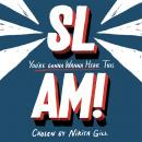 SLAM! You're Gonna Wanna Hear This Audiobook