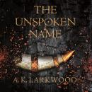 Unspoken Name, A. K. Larkwood