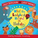 What the Ladybird Heard on Holiday: Book and CD Pack Audiobook
