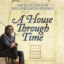A House Through Time Audiobook