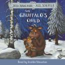 The Gruffalo's Child: Book and CD Pack Audiobook