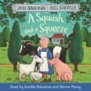 A Squash and a Squeeze: Book and CD Pack Audiobook