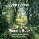 The Running Book: A Journey through Memory, Landscape and History Audiobook