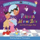 Princess Mirror-Belle and the Dragon Pox Audiobook