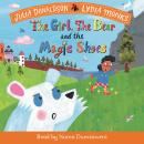 The Girl, the Bear and the Magic Shoes Audiobook