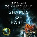 Shards of Earth: First in an extraordinary new trilogy, from the winner of the Arthur C. Clarke Awar Audiobook