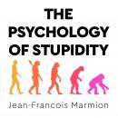 The Psychology of Stupidity Audiobook