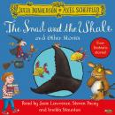 Snail and the Whale and Other Stories, Julia Donaldson