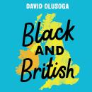 Black and British: A short, essential history: A short  essential history Audiobook