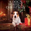 A Dog's Perfect Christmas Audiobook