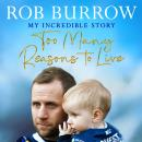 Too Many Reasons to Live Audiobook