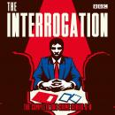 The Interrogation: The Complete Series 6-8: A BBC Radio crime series Audiobook
