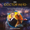 Doctor Who: The Nightmare Realm: 12th Doctor Audio Original Audiobook