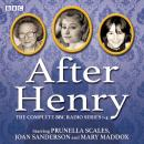 After Henry: The Complete BBC Radio Series 1-4 Audiobook