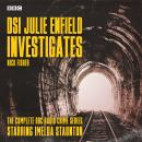 DSI Julie Enfield Investigates: The Complete BBC Radio crime series Audiobook