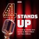 4 Stands Up: A stand up comedy show hosted by Rhod Gilbert and Chris Addison Audiobook