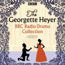 The Georgette Heyer BBC Radio Drama Collection: Four full-cast dramatisations Audiobook