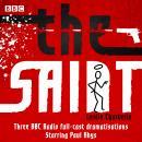 The Saint: Three BBC Radio full-cast dramatisations Audiobook