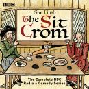 The Sit Crom: The complete BBC Radio 4 comedy series Audiobook