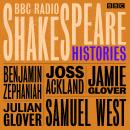 BBC Radio Shakespeare: A Collection of Four History Plays Audiobook