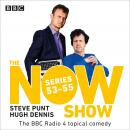 The Now Show: Series 53-55: The BBC Radio 4 topical comedy Audiobook