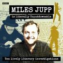 Miles Jupp is Literally Unputdownable: Ten lively literary investigations Audiobook