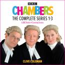Chambers: The Complete Series 1-3: A BBC Radio 4 legal comedy drama Audiobook