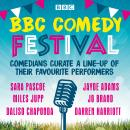 BBC Comedy Festival: Comedians curate a line-up of their favourite performers Audiobook