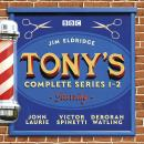 Tony's: The Complete Series 1-2: A BBC comedy Audiobook