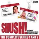 Shush!: The Complete Series 1 and 2: A BBC Radio 4 comedy Audiobook