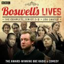 Boswell's Lives: The Complete Series 1-3: A BBC Radio 4 comedy Audiobook