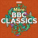 More BBC Classics: Wuthering Heights, Silas Marner, Ethan Frome & Orlando Audiobook
