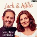 Jack & Millie: Series 2: The BBC Radio 4 Comedy Audiobook