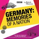 Germany: Memories of a Nation Audiobook
