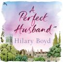 Perfect Husband, Hilary Boyd