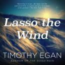 Lasso the Wind Audiobook