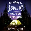 Odds of Loving Grover Cleveland, Rebekah Crane