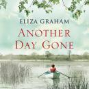 Another Day Gone, Eliza Graham
