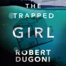 The Trapped Girl Audiobook