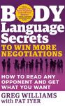 Body Language Secrets to Win More Negotiations, Greg Williams