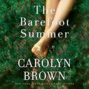 Barefoot Summer, Carolyn Brown
