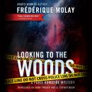 Looking to the Woods, Frederique Molay