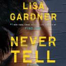 Never Tell, Lisa Gardner