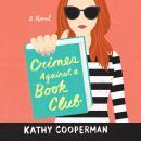 Crimes Against a Book Club Audiobook
