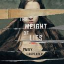 The Weight of Lies Audiobook