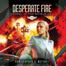 Desperate Fire Audiobook